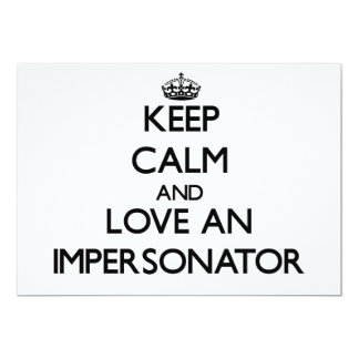 Guarde la calma y ame a un personificador comunicados personales