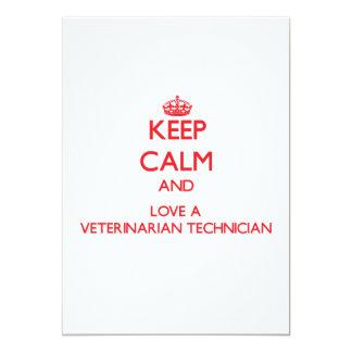 Guarde la calma y ame a un técnico veterinario invitación 12,7 x 17,8 cm