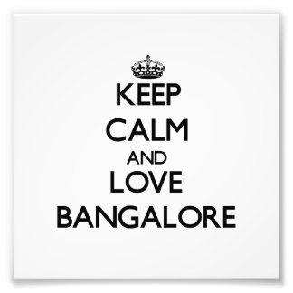 Guarde la calma y ame Bangalore