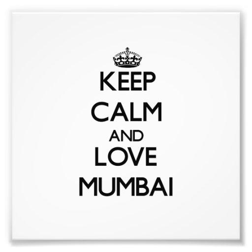 Guarde la calma y ame Bombay Fotografia