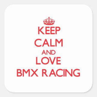 Guarde la calma y ame competir con de Bmx Calcomanía Cuadrada Personalizada