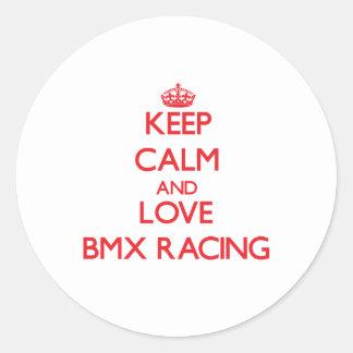 Guarde la calma y ame competir con de Bmx Pegatinas Redondas