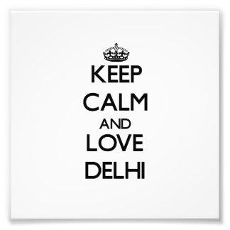 Guarde la calma y ame Delhi