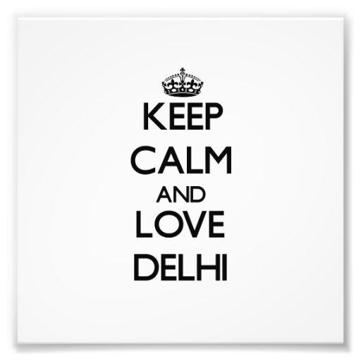 Guarde la calma y ame Delhi Fotografías