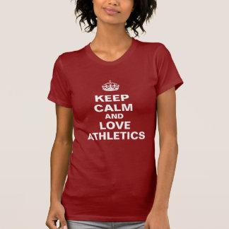 Guarde la calma y ame el atletismo camiseta