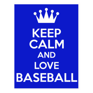 Guarde la calma y ame el béisbol postal