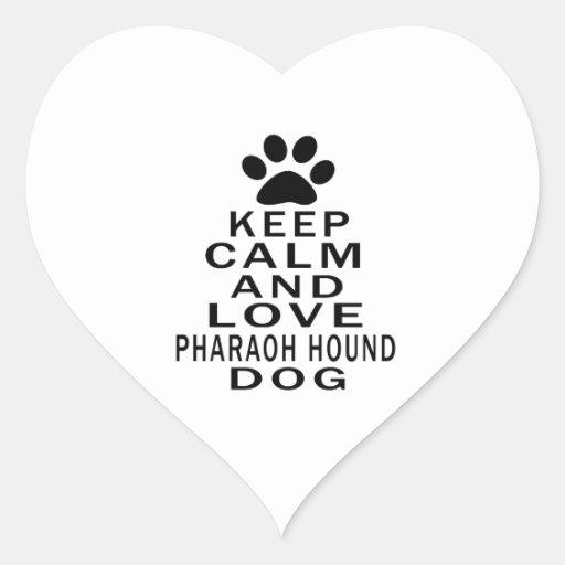 Guarde la calma y ame el perro de caza del Pharaoh Colcomanias Corazon