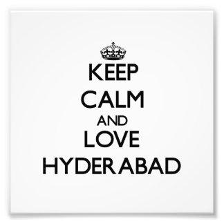 Guarde la calma y ame Hyderabad Impresion Fotografica