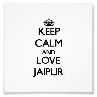 Guarde la calma y ame Jaipur Impresión Fotográfica