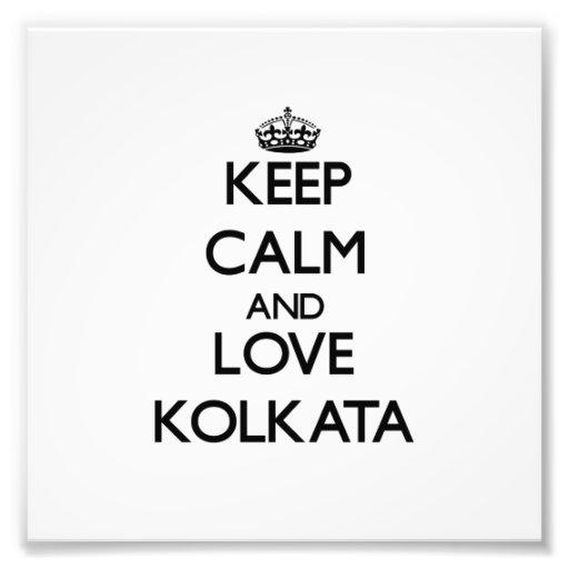 Guarde la calma y ame Kolkata Fotos