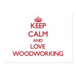 Guarde la calma y ame la carpintería tarjeta personal