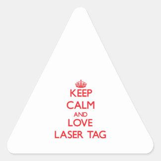 Guarde la calma y ame la etiqueta del laser