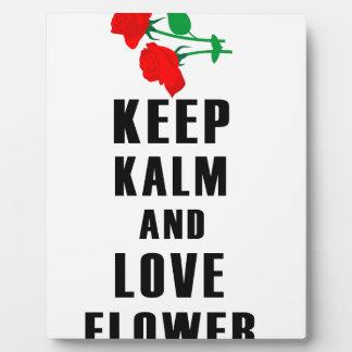 guarde la calma y ame la flor placa expositora