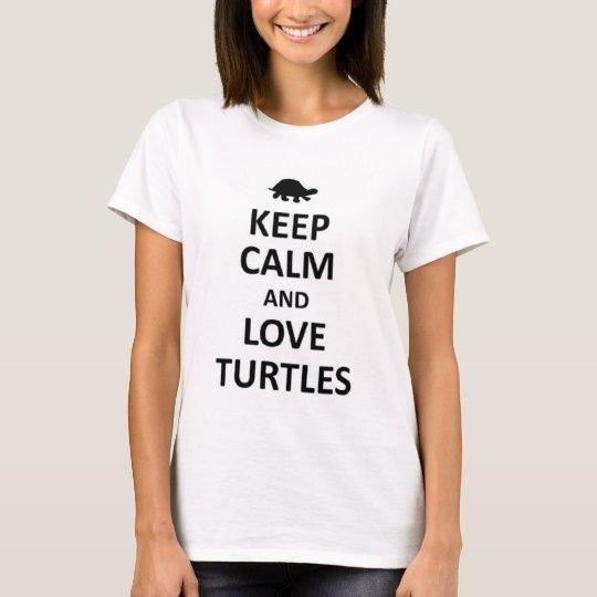 Guarde la calma y ame las tortugas camiseta