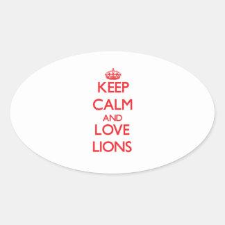 Guarde la calma y ame los leones colcomanias óval personalizadas