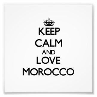 Guarde la calma y ame Marruecos Impresiones Fotograficas