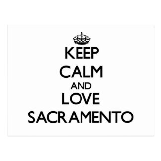Guarde la calma y ame Sacramento Tarjeta Postal