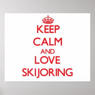 Guarde la calma y ame Skijoring Posters