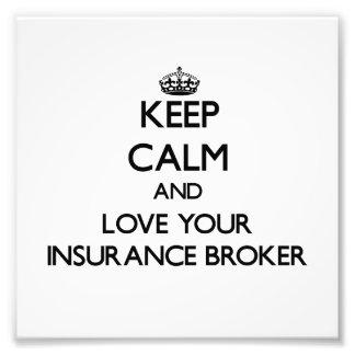 Guarde la calma y ame su corredor de seguros