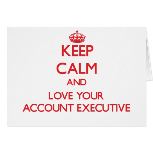 Guarde la calma y ame su ejecutivo de cuenta felicitacion