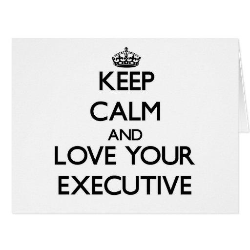Guarde la calma y ame su ejecutivo tarjeton