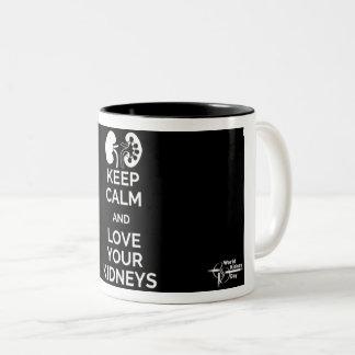 Guarde la calma y ame su taza de los riñones