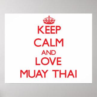 Guarde la calma y ame tailandés de Muay Póster