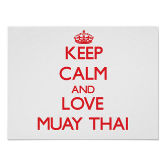 Guarde la calma y ame tailandés de Muay Posters