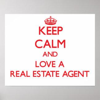 Guarde la calma y ame un agente inmobiliario impresiones