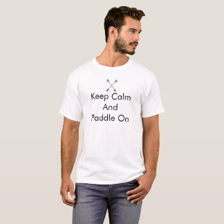 Guarde la calma y bátase en la camiseta