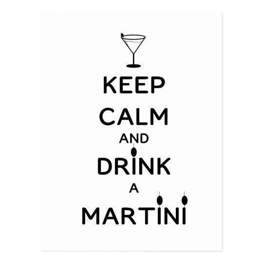 Guarde la calma y beba un Martini Postal