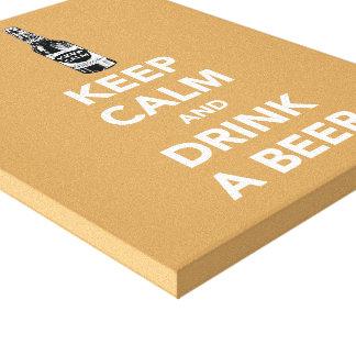 Guarde la calma y beba una lona envuelta cerveza impresión en lienzo
