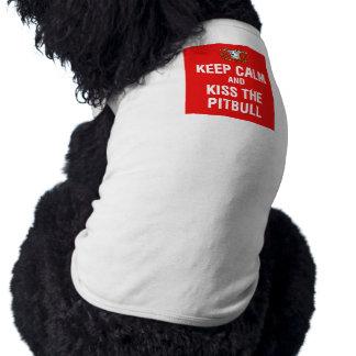 Guarde la calma y bese el Pitbull Camiseta Sin Mangas Para Perro