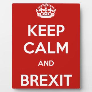 Guarde la calma y Brexit Placa Expositora