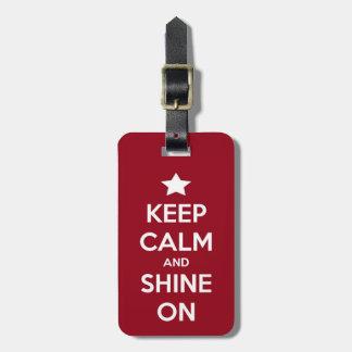 Guarde la calma y brille en etiqueta del equipaje etiqueta para equipaje