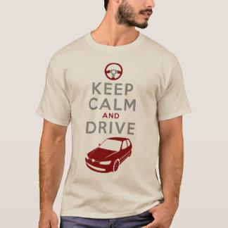 Guarde la calma y conduzca -306 - /version3 camiseta