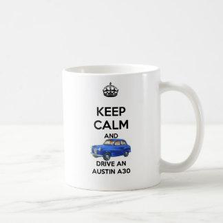 Guarde la calma y conduzca una taza de Austin A30