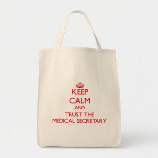 Guarde la calma y confíe en a la secretaria médica bolsa tela para la compra