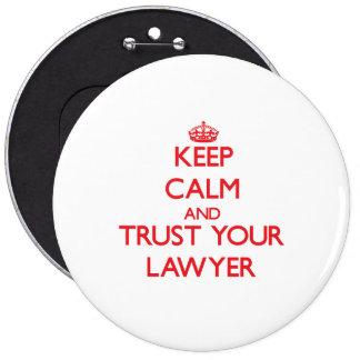 Guarde la calma y confíe en a su abogado