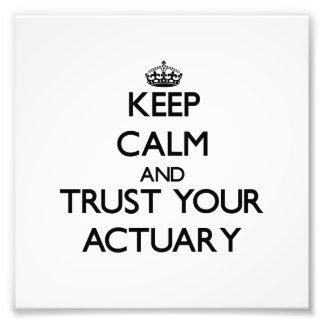 Guarde la calma y confíe en a su actuario