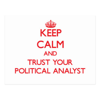 Guarde la calma y confíe en a su analista político postales