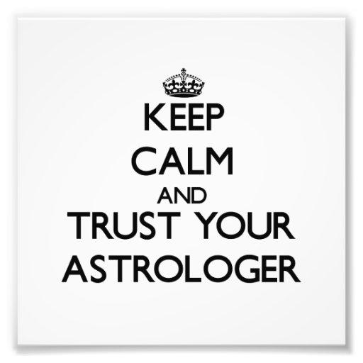 Guarde la calma y confíe en a su astrólogo fotografia