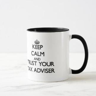 Guarde la calma y confíe en a su consejero de taza