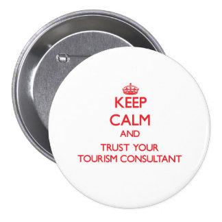Guarde la calma y confíe en a su consultor del tur pins