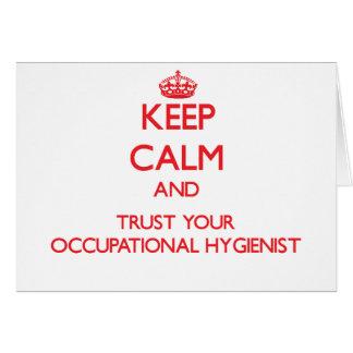 Guarde la calma y confíe en a su higienista profes felicitación