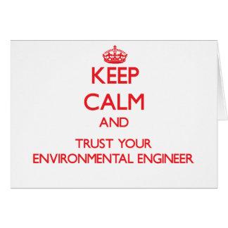 Guarde la calma y confíe en a su ingeniero tarjeta de felicitación