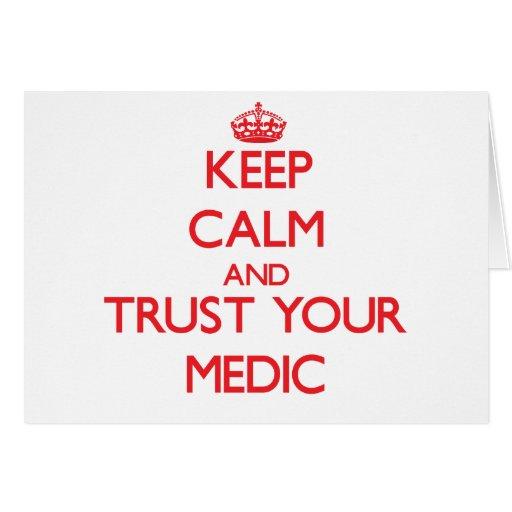 Guarde la calma y confíe en a su médico tarjeta