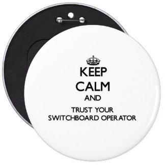 Guarde la calma y confíe en a su operador de chapa redonda 15 cm