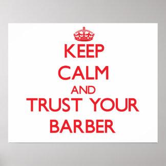 Guarde la calma y confíe en a su peluquero poster