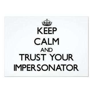 Guarde la calma y confíe en a su personificador invitación 12,7 x 17,8 cm